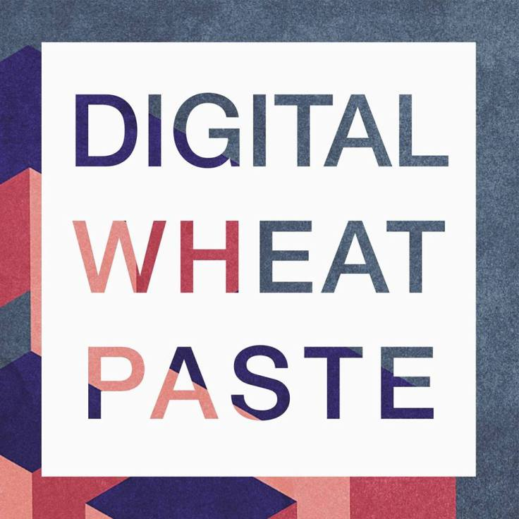 Digital Wheat Paste